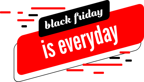 every day is blackfriday
